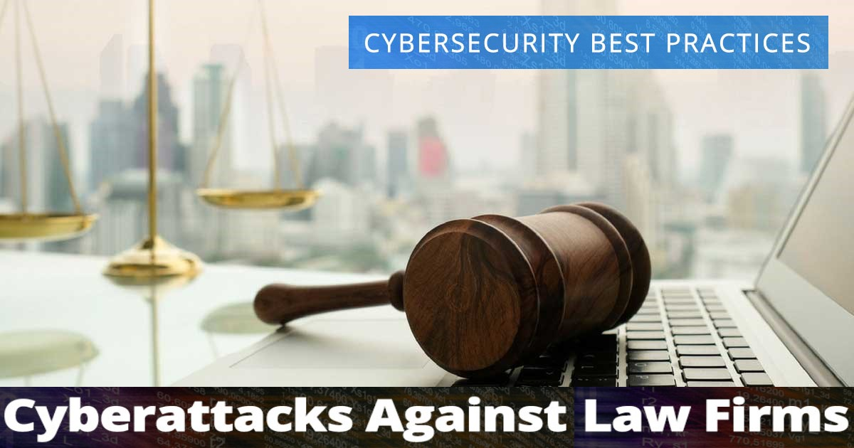 Law Firms and Cyber-Attacks
